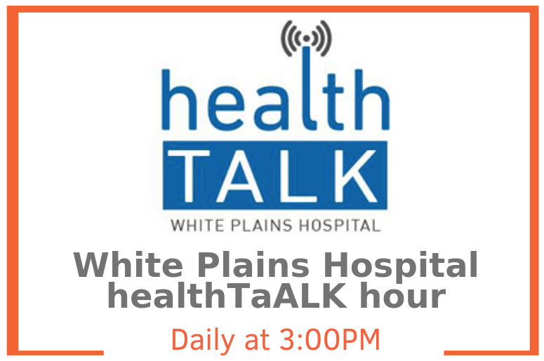 white-plains-hospital-health-talk-hour-podcast